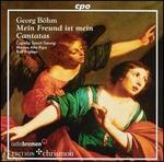 George Böhm: Mein Freund ist mein; Cantatas