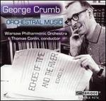 George Crumb: Orchestral Music