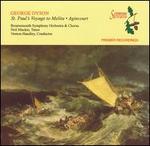 George Dyson: St. Paul's Voyage to Melita; Agincourt