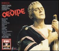George Enescu: Oedipe - Barbara Hendricks (vocals); Brigitte Fassbaender (vocals); Cornelius Hauptmann (vocals); Gabriel Bacquier (vocals);...