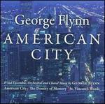 George Flynn: American City