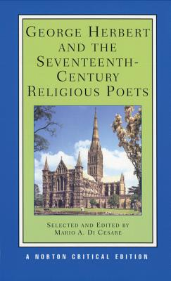 George Herbert and the Seventeenth-Century Religious Poets - Herbert, George, and Cesare, Mario A. di (Volume editor), and Di Cesare, Mario (Editor)