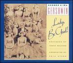 George & Ira Gershwin: Lady, Be Good!