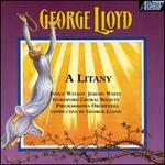 George Lloyd: A Litany