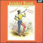 George Lloyd: Charade; Third Symphony