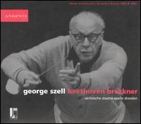 George Szell conducts Beethoven, Bruckner - Nikita Magaloff (piano); Staatskapelle Dresden; George Szell (conductor)