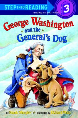 George Washington and the General's Dog - Murphy, Frank