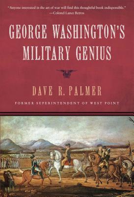 George Washington's Military Genius - Palmer, Dave Richard