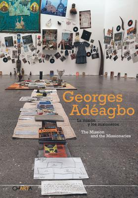 Georges Adeagbo - Zaya, Octavio, and Schankweiler, Kerstin