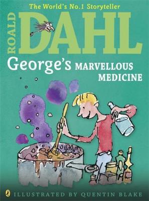 George's Marvellous Medicine - Dahl, Roald