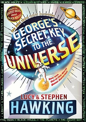 George's Secret Key to the Universe - Hawking, Stephen