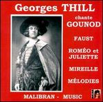 Georges Thill Chante Gounod