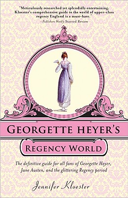 Georgette Heyer's Regency World -