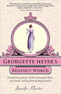 Georgette Heyer's Regency World -