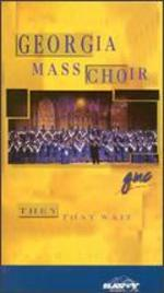 Georgia Mass Choir: They That Wait