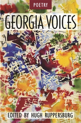 Georgia Voices: Volume 3: Poetry - Ruppersburg, Hugh (Editor), and Aiken, Conrad (Contributions by), and Barks, Coleman (Contributions by)