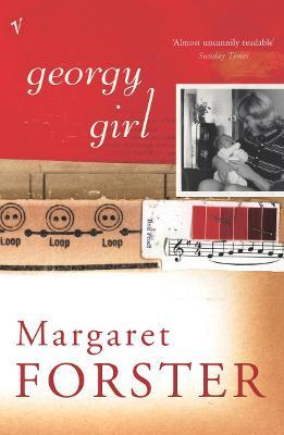 Georgy Girl - Forster, Margaret, Professor
