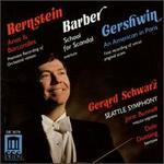 Gerard Schwarz Conducts Bernstein, Barber, Gershwin
