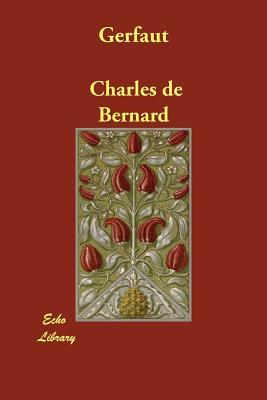 Gerfaut - Bernard, Charles de
