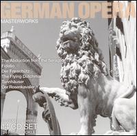 German Opera: Masterworks [Box Set] - Alfred Poell (vocals); Anton Dermota (vocals); Brigitte Fassbaender (vocals); Carmen Gonzales (vocals);...