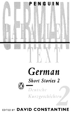 German Short Stories 2 - Various, and Newnham, Richard, and Constantine, David (Editor)
