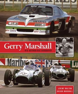 Gerry Marshall: His Authorised Biography - Walton, Jeremy, and Marshall, Gregor (Editor)