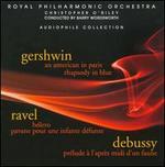Gershwin: An American in Paris; Rhapsody in Blue; Ravel: B?lero; Pavane pour une infante d?funte; Debussy: Pr?lude ?