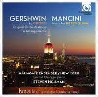 Gershwin by Grofé, Original Orchestrations & Arrangements; Mancini: Music for Peter Gunn - Al Gallodoro (clarinet); Al Gallodoro (clarinet); Al Gallodoro (sax); Harmonie Ensemble New York; Lincoln Mayorga (piano);...