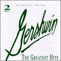 Gershwin: The Greatest Hits - Alicia Zizzo (piano); Denver Symphony Orchestra; George Gershwin (piano); Russell Sherman (piano)