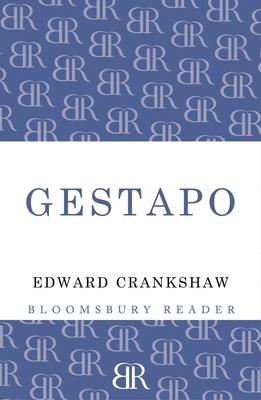 Gestapo - Crankshaw, Edward