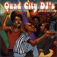 Get on Up and Dance - Quad City DJ's