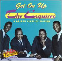 Get on Up - The Esquires