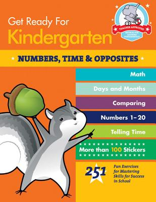 Get Ready for Kindergarten: Numbers, Time and Opposites - Stella, Heather