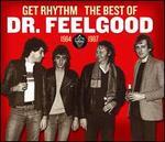 Get Rhythm: The Best of Dr. Feelgood 1984-1987