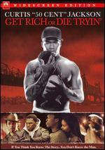 Get Rich or Die Tryin' [WS]