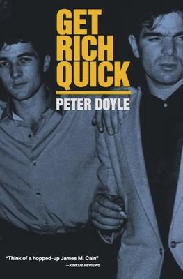 Get Rich Quick - Doyle, Peter