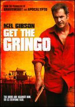 Get the Gringo - Adrian Grunberg