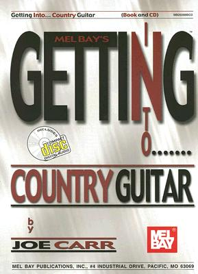 Getting Into Country Guitar - Carr, Joe