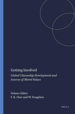 Getting Involved - Oser, Fritz K (Editor)