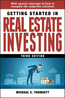 Getting Started in Real Estate Investing - Thomsett, Michael C