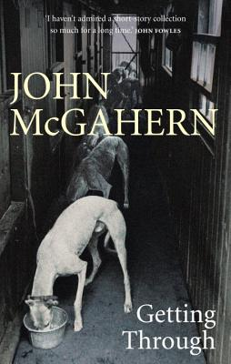 Getting Through - McGahern, John