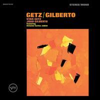 Getz/Gilberto [50th Anniversary] - Stan Getz / João Gilberto