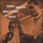 Getz Meets Mulligan in Hi-Fi [Bonus Tracks]