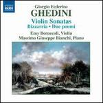 Ghedini: Violin Sonatas; Bizzarria; Due Poemi