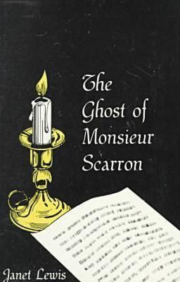 Ghost of Monsieur Scarron Ghost of Monsieur Scarron Ghost of Monsieur Scarron - Lewis, Janet