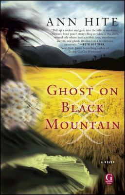 Ghost on Black Mountain - Hite, Ann
