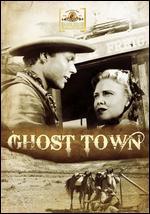 Ghost Town - Allen Miner