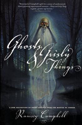 Ghosts and Grisly Things - Campbell, Ramsey