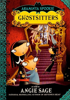Ghostsitters - Sage, Angie, and Pickering, Jimmy (Illustrator)
