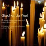 Giaches de Wert: O mors, quam amara est (Motets, Book 1)